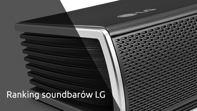 Ranking Soundbarów LG